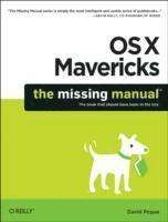 bokomslag OS X Mavericks: The Missing Manual