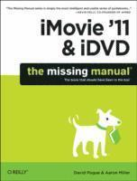 iMovie '11: The Missing Manual