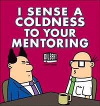 bokomslag I Sense a Coldness to Your Mentoring