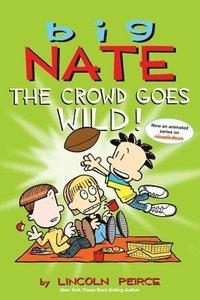 bokomslag Big Nate: The Crowd Goes Wild!