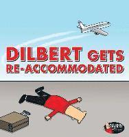 bokomslag Dilbert Gets Re-accommodated