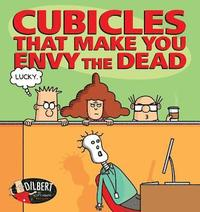 bokomslag Cubicles That Make You Envy the Dead