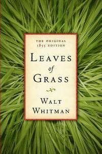 bokomslag Leaves of Grass: The Original 1855 Edition
