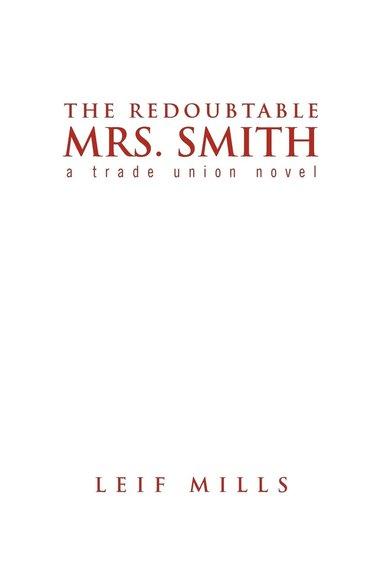 bokomslag The Redoubtable Mrs. Smith