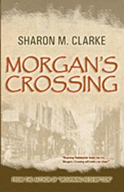 bokomslag Morgan's Crossing