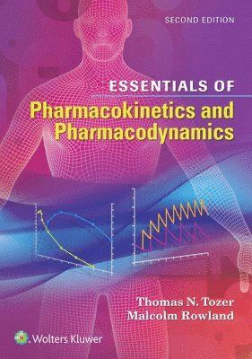 bokomslag Essentials of Pharmacokinetics and Pharmacodynamics