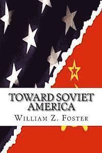 bokomslag Toward Soviet America