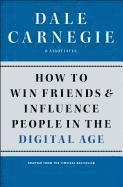 bokomslag How to Win Friends and Influence People in the Digital Age