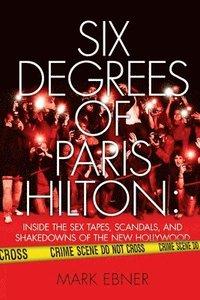 bokomslag Six Degrees of Paris Hilton