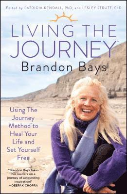 bokomslag Living the Journey: Using the Journey Method to Heal Your Life and Set Yourself Free