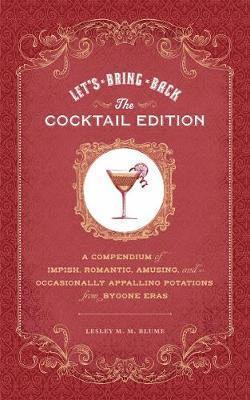 bokomslag Lets Bring Back the Cocktail Edition