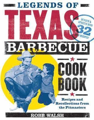 bokomslag Legends of Texas Barbecue Cookbook
