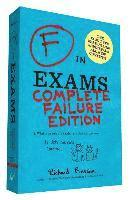 bokomslag F in Exams: Complete Failure Edition: (gifts for Teachers, Funny Books, Funny Test Answers)