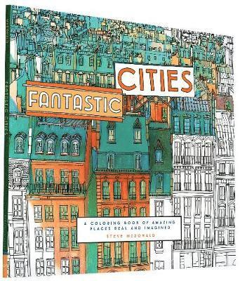 bokomslag Fantastic Cities: A Coloring Book of Amazing Places Real and Imagined