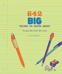 bokomslag 642 Big Things to Write About