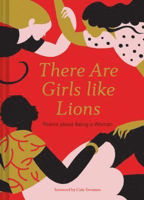 bokomslag There are Girls like Lions: Poems about Being a Woman