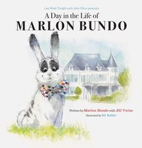 bokomslag Last Week Tonight with John Oliver presents: A Day in the Life of Marlon Bundo