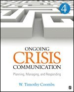 bokomslag Ongoing crisis communication - planning, managing, and responding