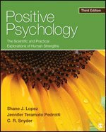 bokomslag Positive Psychology: The Scientific and Practical Explorations of Human Strengths