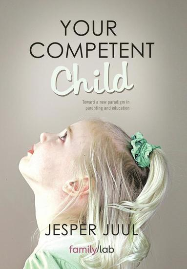 bokomslag Your Competent Child