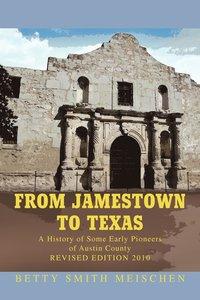 bokomslag From Jamestown to Texas