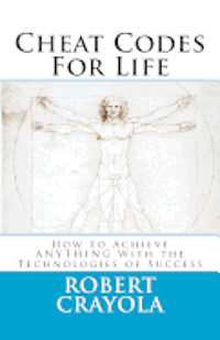 bokomslag Cheat Codes For Life: How to Achieve ANYTHING With the Technologies of Success