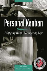 bokomslag Personal Kanban: Mapping Work - Navigating Life