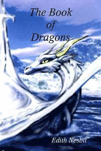 bokomslag The Book of Dragons