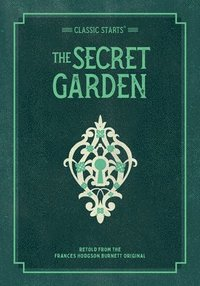 bokomslag Classic Starts: The Secret Garden