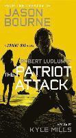 bokomslag Robert Ludlum's (Tm) the Patriot Attack