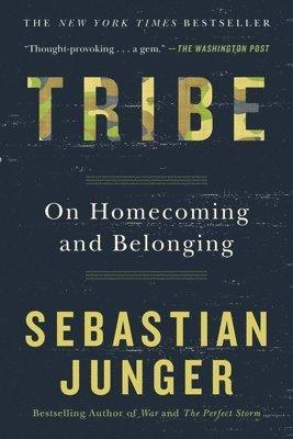 bokomslag Tribe: On Homecoming and Belonging