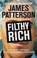 bokomslag Filthy Rich: The Shocking True Story of Jeffrey Epstein - The Billionaire's Sex Scandal