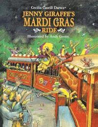bokomslag Jenny Giraffe's Mardi Gras Ride