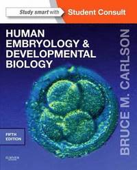 bokomslag Human embryology and developmental biology - with student consult online ac