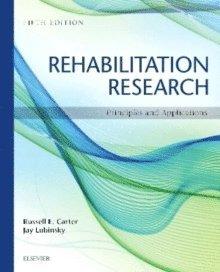 bokomslag Rehabilitation Research: Principles and Applications