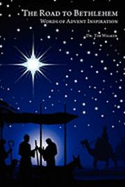 bokomslag The Road to Bethlehem: Words of Advent Inspiration