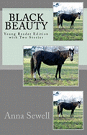 bokomslag Black Beauty: Young Reader Edition with Two Stories