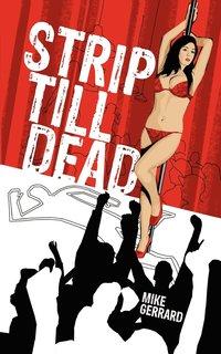 bokomslag Strip Till Dead