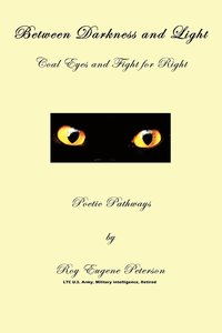 bokomslag Between Darkness and Light - Coal Eyes and Fight for Right