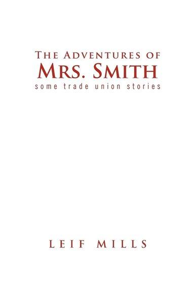 bokomslag The Adventures of Mrs. Smith