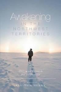 bokomslag Awakening in the Northwest Territories