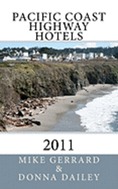 bokomslag Pacific Coast Highway Hotels 2011