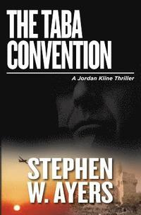 bokomslag The Taba Convention: A Jordan Kline Thriller