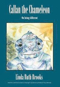 bokomslag Callan the Chameleon: On Being Different