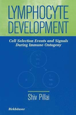 bokomslag Lymphocyte Development