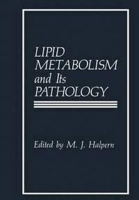 bokomslag Lipid Metabolism and Its Pathology