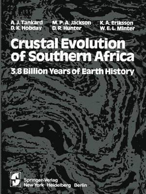 Crustal Evolution of Southern Africa – A J Tankard • M P A
