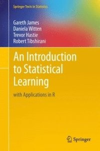 bokomslag An Introduction to Statistical Learning: with Applications in R