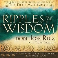 bokomslag Ripples of Wisdom: Cultivating the Hidden Truths from Your Heart