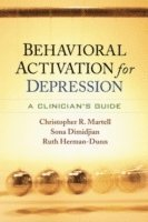 bokomslag Behavioral Activation for Depression: A Clinician's Guide